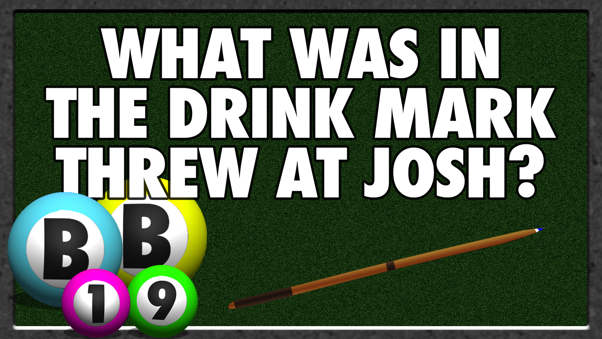 What was in the drink Mark threw at Josh?