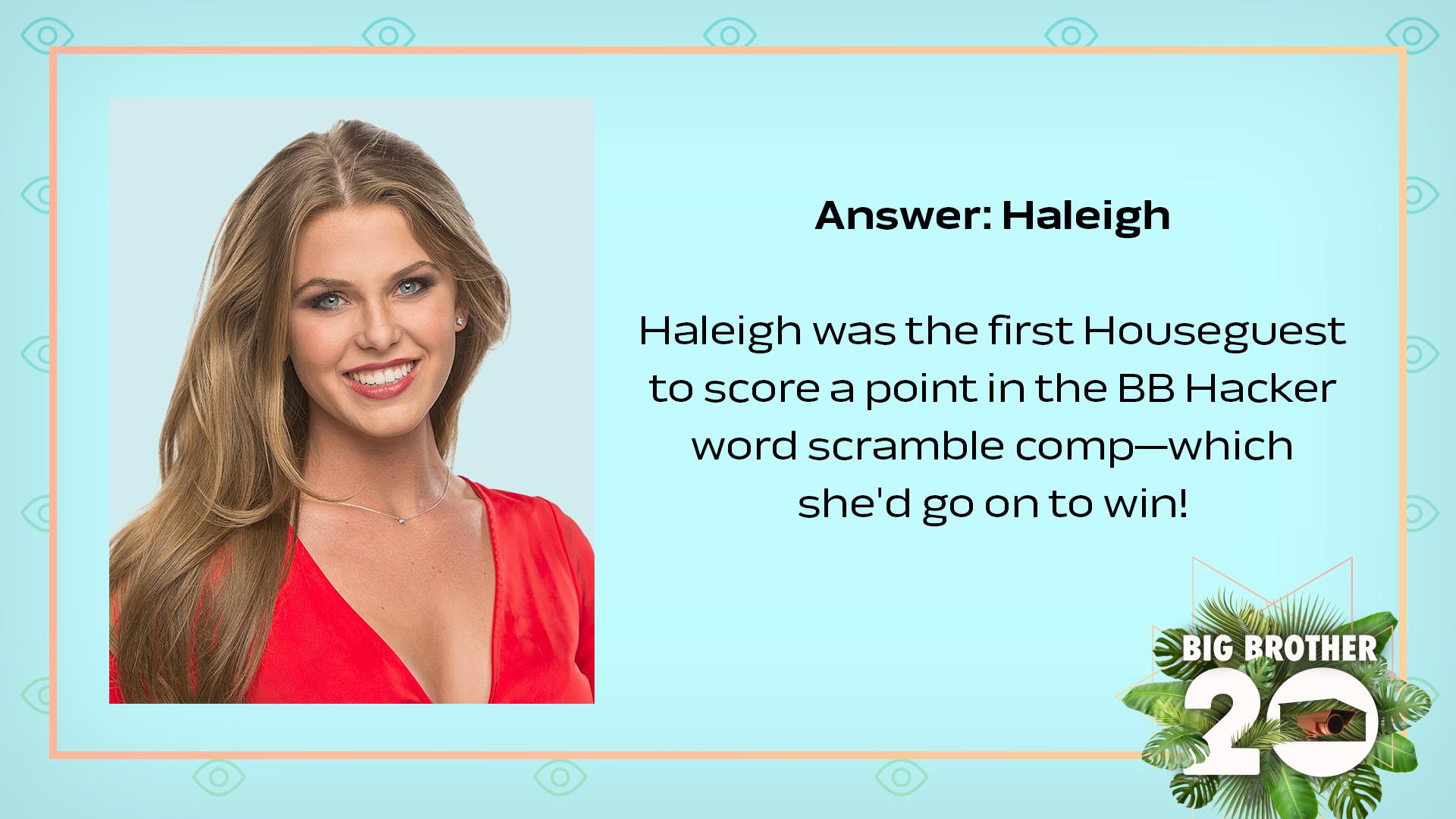 Answer: Haleigh