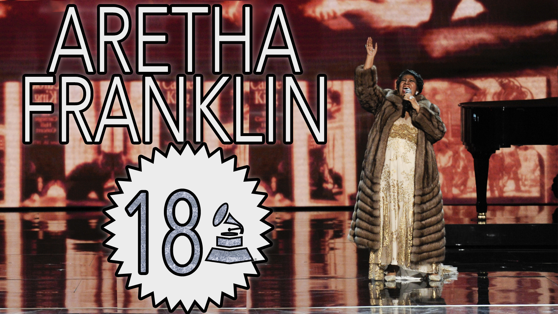 Aretha Franklin with 18 GRAMMY Awards