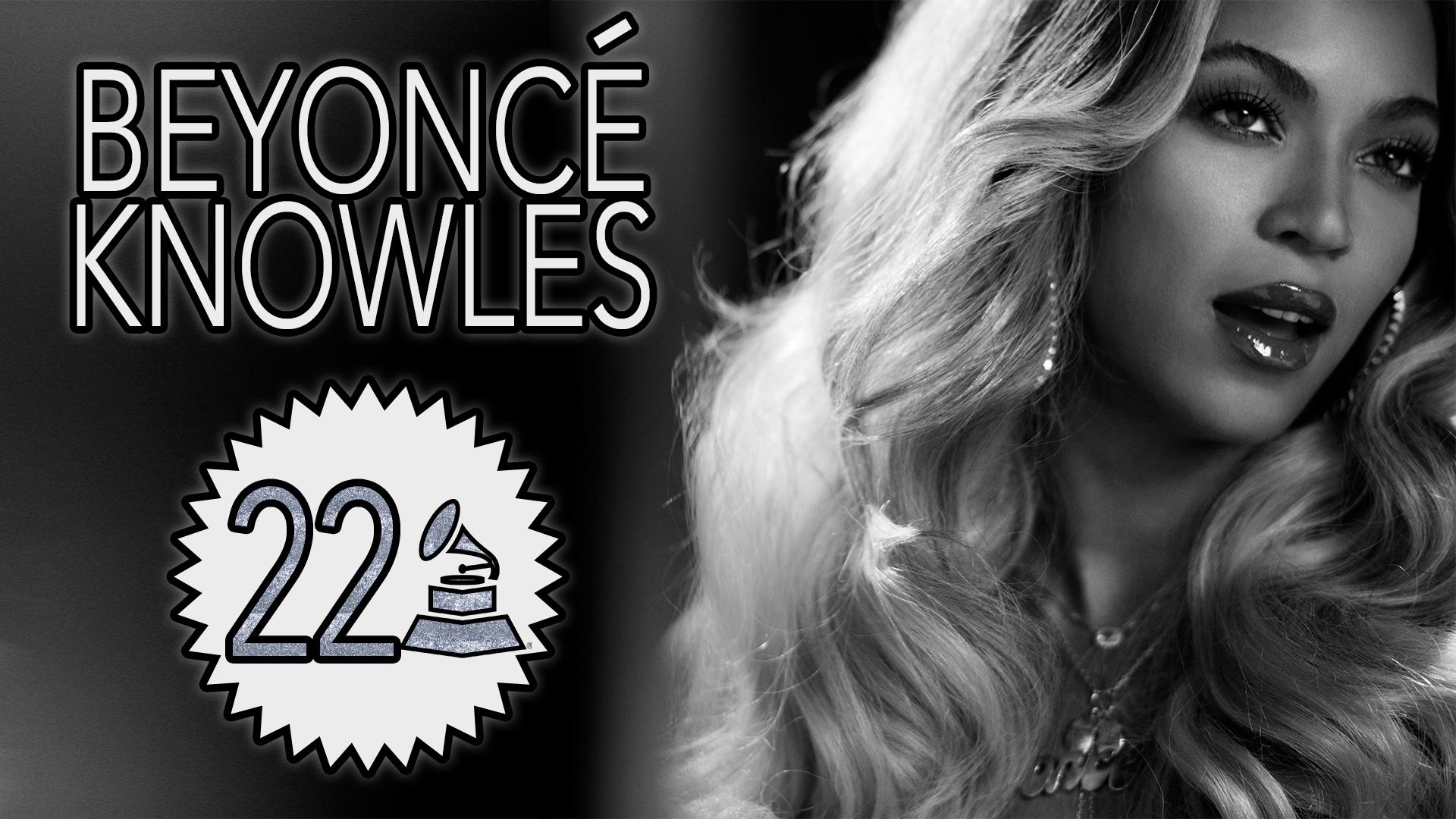 Beyoncé Knowles with 22 GRAMMY Awards