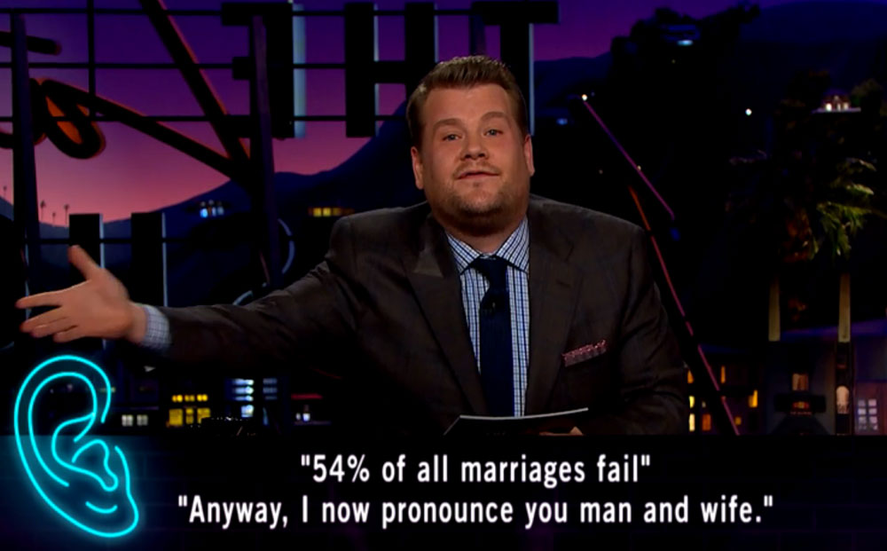 54% of all marriages fail. Anyway, I now pronounce you man and wife.