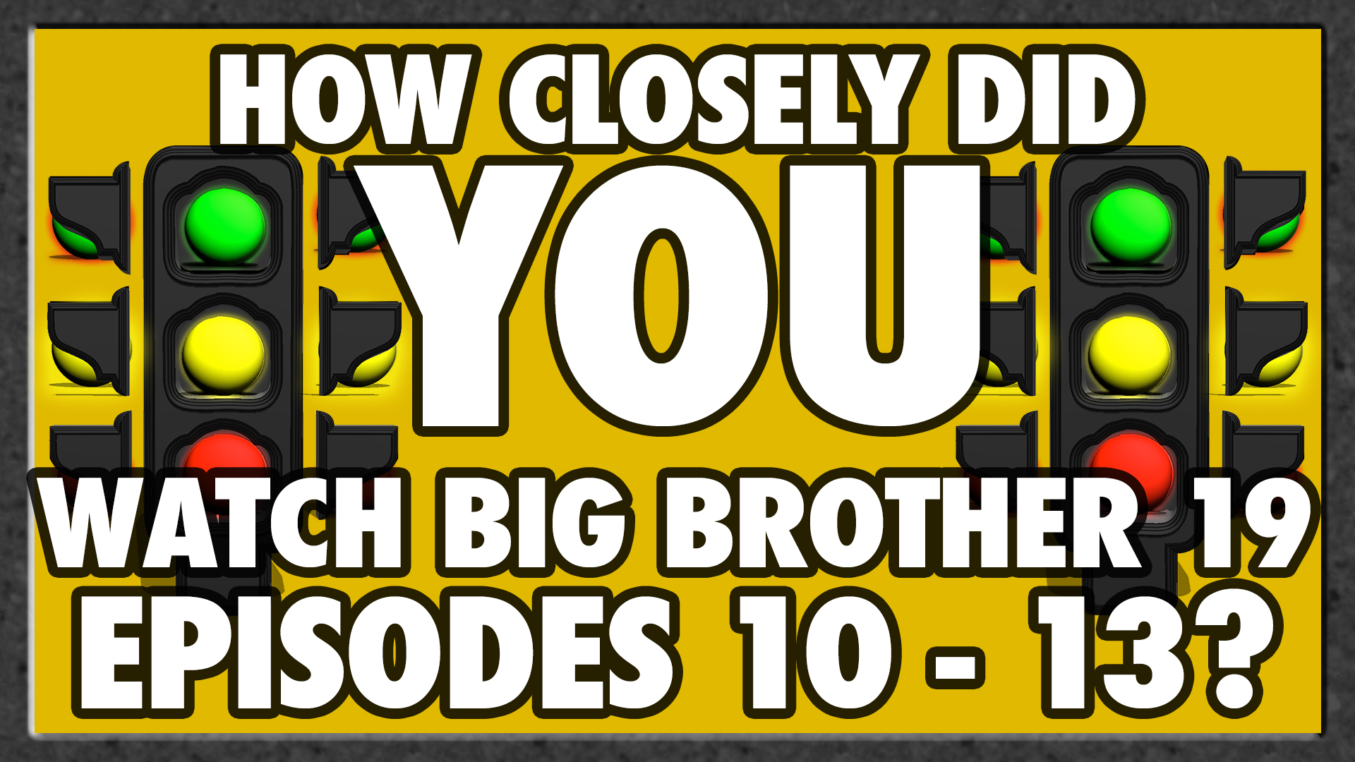 Test your knowledge on Episodes 10-13.