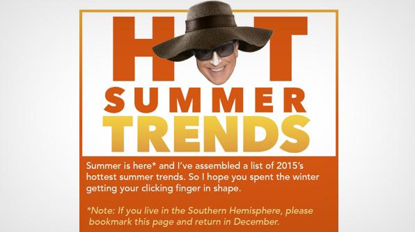 Hot Summer Trends